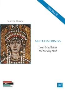 Muted strings : Louis MacNeice's The burning perch - Xavier-Samuel Kalck