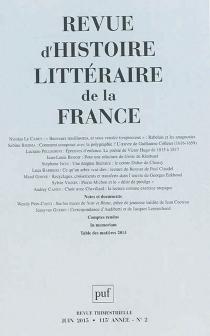 Revue d'histoire littéraire de la France, n° 2 (2015) -