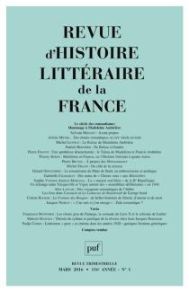 Revue d'histoire littéraire de la France, n° 1 (2016) -