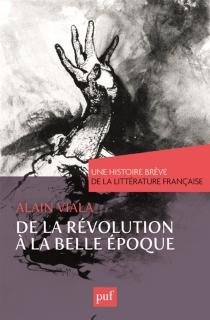 Une histoire brève de la littérature française - AlainViala