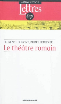 Le théâtre romain - FlorenceDupont