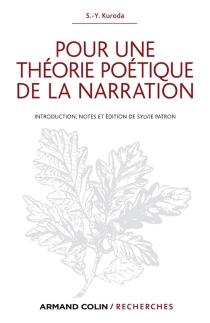 Pour une théorie poétique de la narration - ShigeyukiKuroda