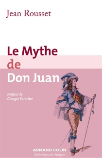Le mythe de Don Juan - JeanRousset