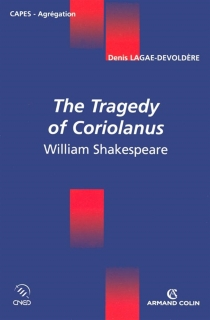William Shakespeare, The Tragedy of Coriolanus -