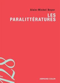 Les paralittératures - Alain-MichelBoyer