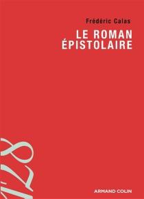 Le roman épistolaire - FrédéricCalas