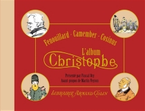 L'album Christophe : Fenouillard, Camember, Cosinus - Christophe