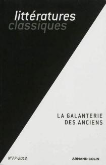 Littératures classiques, n° 77 -