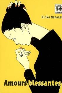 Amours blessantes - KirikoNananan