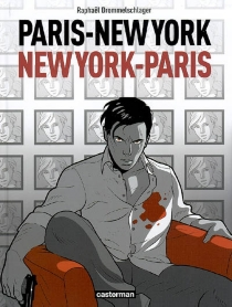 Paris-New York-New York-Paris - Raphaël Drommelschlager