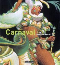 Carnaval : couleurs et mouvements - LorenzoMattotti