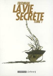 La vie secrète - Fredman