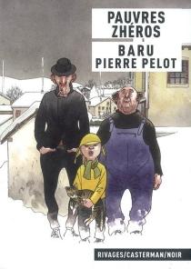 Pauvres zhéros - Baru