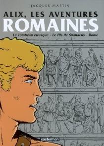 Alix, les aventures romaines - GillesChaillet