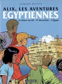 Alix, les aventures égyptiennes - JacquesMartin