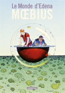 Le monde d'Edena : intégrale - Moebius