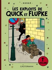 Les exploits de Quick et Flupke : intégrale - Hergé