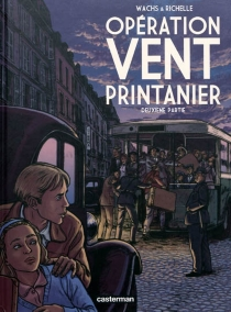 Opération Vent printanier - PhilippeRichelle