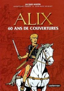 Alix : 60 ans de couvertures - ChristopheFumeux