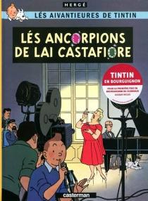 Lés aivantieures de Tintin - Hergé
