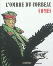 L'ombre du corbeau - DidierComès