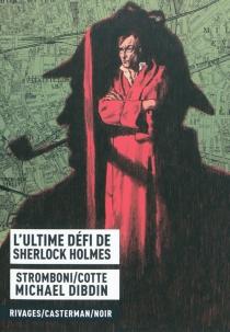 L'ultime défi de Sherlock Holmes - OlivierCotte