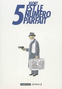 5 est le numéro parfait - Igort