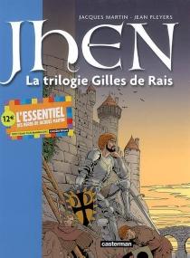 Jhen | Volume 1, La trilogie Gilles de Rais - JacquesMartin