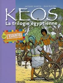 Kéos | Volume 1, La trilogie égyptienne - JacquesMartin
