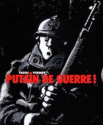 Putain de guerre ! -