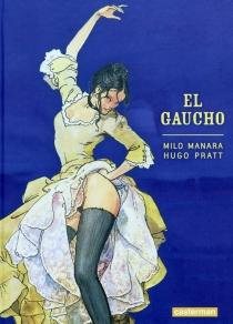 El Gaucho - MiloManara