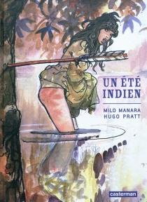 Un été indien - MiloManara