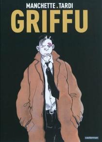 Griffu - Jean-PatrickManchette