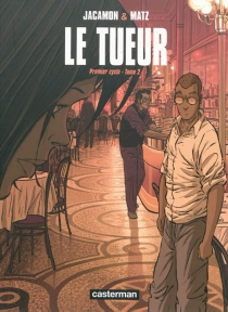 Le Tueur : premier cycle | Volume 2 - Luc Jacamon