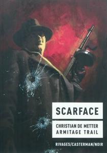 Scarface - Christian deMetter