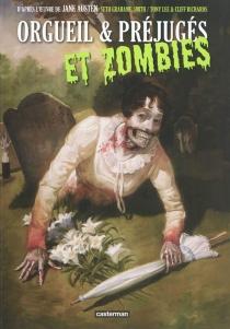 Orgueil et préjugés et zombies - TonyLee