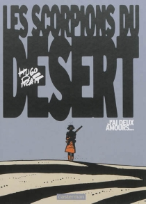 Les Scorpions du désert - HugoPratt