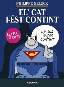 El' Cat i-ést contint - PhilippeGeluck