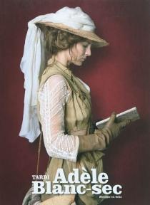 Adèle Blanc-sec - JacquesTardi