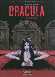 Dracula : l'immortel - MichelDufranne