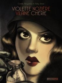 Violette Nozière, vilaine chérie - CamilleBenyamina