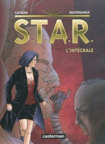 STAR : l'intégrale - Thierry Cayman