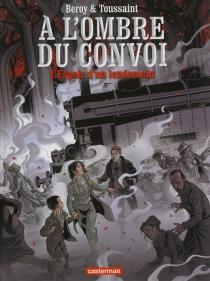 A l'ombre du convoi - José-MariaBeroy