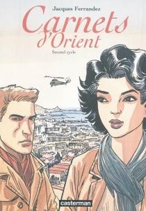 Carnets d'Orient | Second cycle - JacquesFerrandez