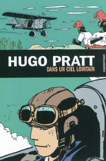 Dans un ciel lointain - HugoPratt