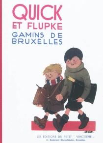 Quick et Flupke : gamins de Bruxelles - Hergé