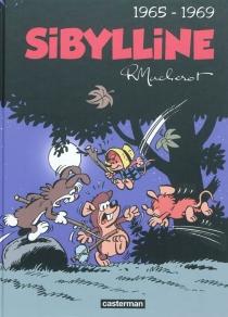 Sibylline : intégrale | Volume 1, 1965-1969 - RaymondMacherot
