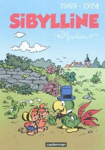 Sibylline : intégrale | Volume 2, 1969-1974 - RaymondMacherot