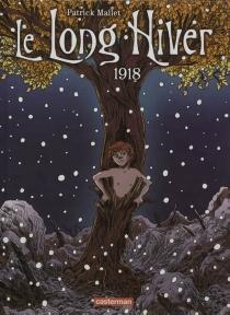 Le long hiver - PatrickMallet