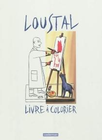 Livre à colorier - Loustal